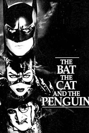 Watch The Bat, the Cat, and the Penguin Online