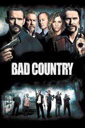 Watch Bad Country Online