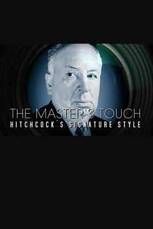 Watch The Master's Touch: Hitchcock's Signature Style Online