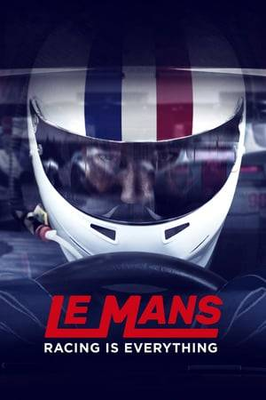Watch Le Mans: Racing is Everything Online