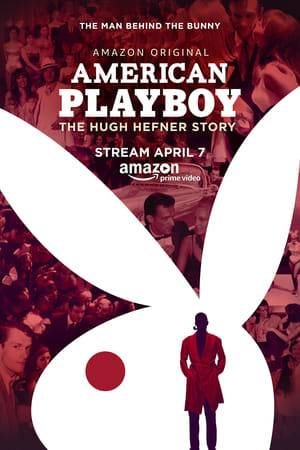 Watch American Playboy: The Hugh Hefner Story Online
