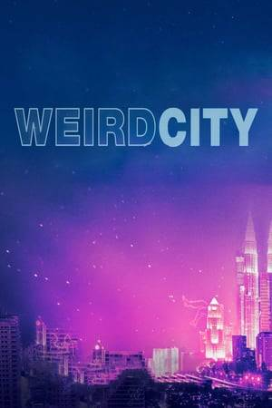 Watch Weird City  Online