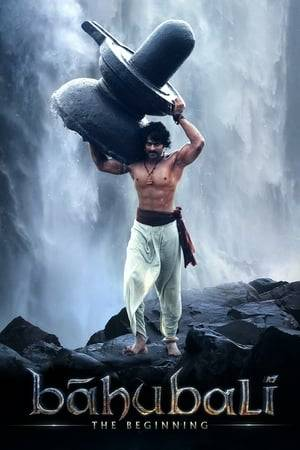Watch Bāhubali: The Beginning Online