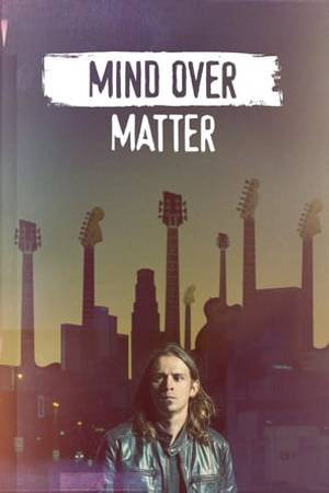 Watch Mind Over Matter Online