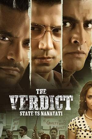 Watch The Verdict - State Vs Nanavati Online