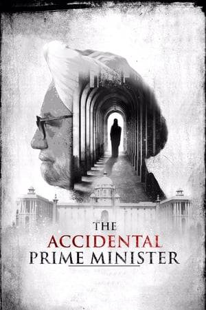 Watch The Accidental Prime Minister Online