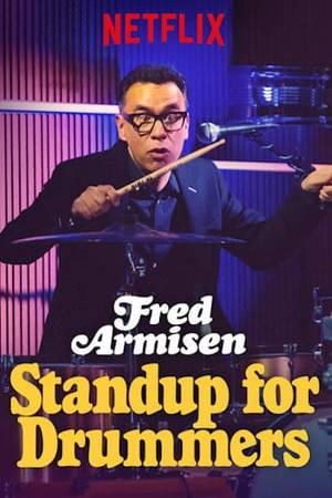 Watch Fred Armisen: Standup for Drummers Online
