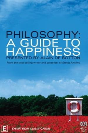 Watch Philosophy: A Guide to Happiness Online