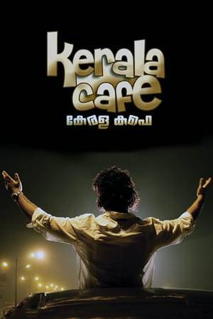 Watch Kerala Cafe Online