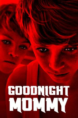 Watch Goodnight Mommy Online