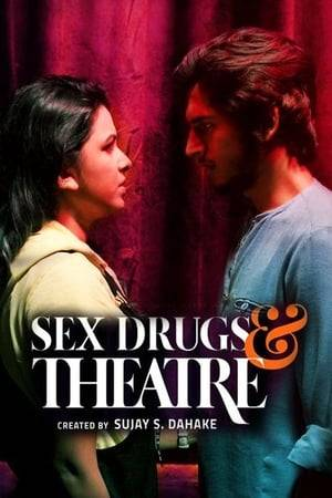 Watch Sex Drugs & Theatre Online