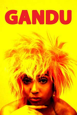 Watch Gandu Online