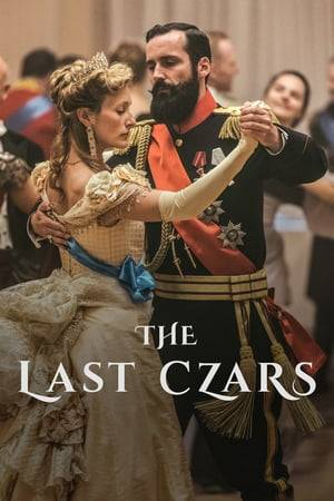 Watch The Last Czars Online