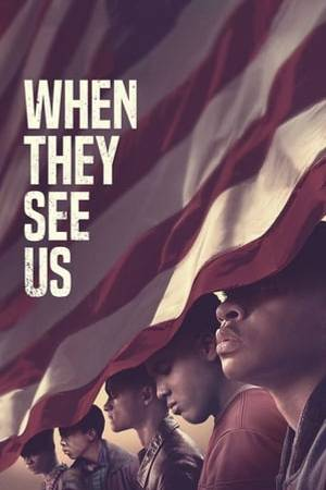 Watch When They See Us Online