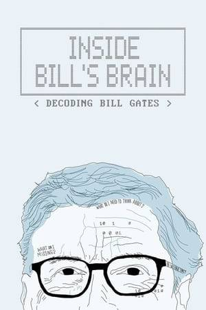 Watch Inside Bill's Brain: Decoding Bill Gates Online
