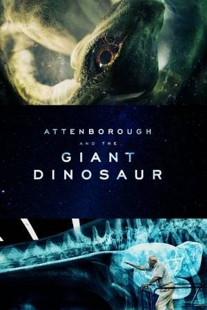 Watch Attenborough and the Giant Dinosaur Online