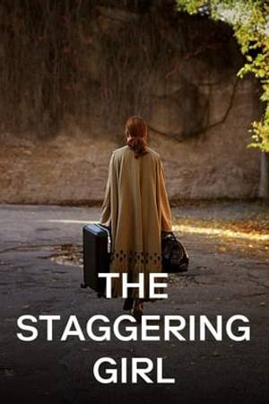Watch The Staggering Girl Online
