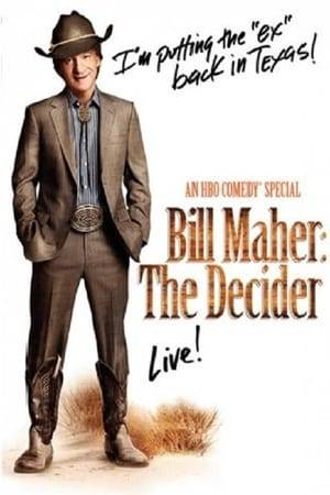 Watch Bill Maher: The Decider Online