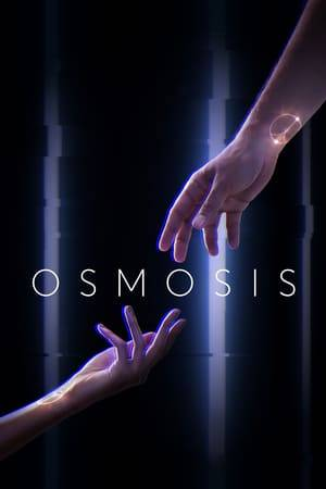 Watch Osmosis Online