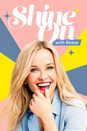 Watch Shine On with Reese Online
