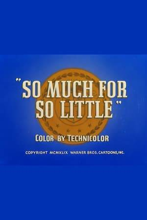 Watch So Much for So Little Online