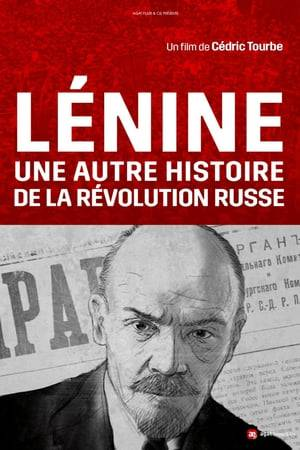 Watch Lenin and the Other Story of the Russian Revolution Online