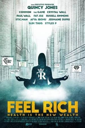 Watch Feel Rich: Health Is the New Wealth Online