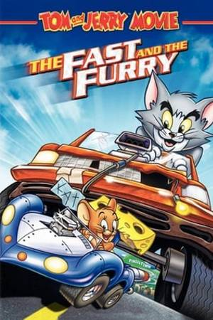 Watch Tom and Jerry: The Fast and the Furry Online