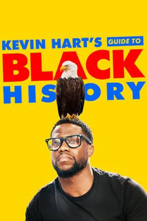 Watch Kevin Hart's Guide to Black History Online