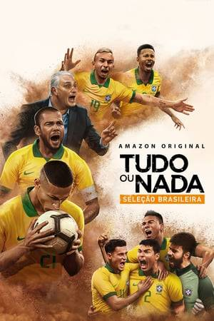Watch All or Nothing: Brazil National Team Online