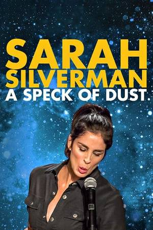 Watch Sarah Silverman: A Speck of Dust Online