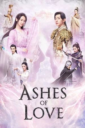 Watch Ashes of Love Online