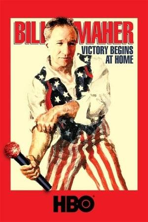 Watch Bill Maher: Victory Begins at Home Online