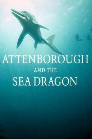 Watch Attenborough and the Sea Dragon Online