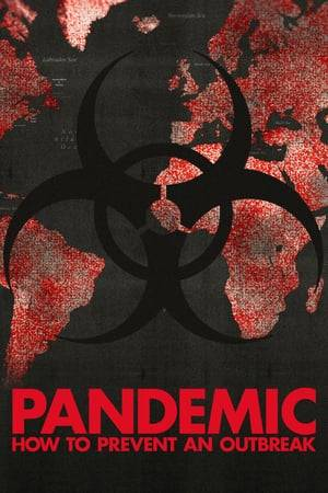 Watch Pandemic: How to Prevent an Outbreak Online