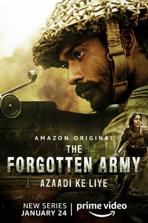 Watch The Forgotten Army - Azaadi ke liye Online