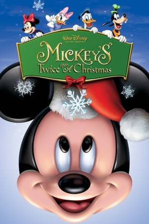 Watch Mickey's Twice Upon a Christmas Online
