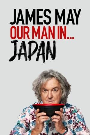 Watch James May: Our Man In Japan Online