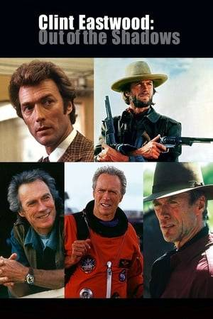 Watch Clint Eastwood: Out of the Shadows Online
