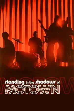Watch Standing in the Shadows of Motown Online