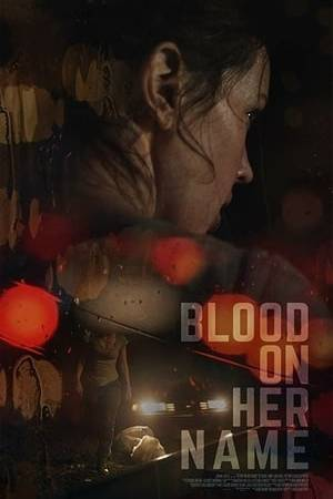 Watch Blood on Her Name Online