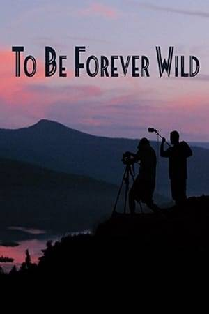 Watch To Be Forever Wild Online