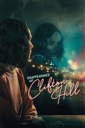 Watch Disappearance at Clifton Hill Online