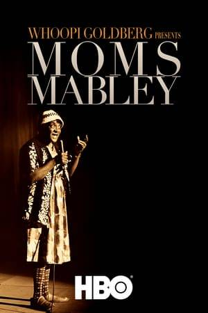 Watch Whoopi Goldberg Presents Moms Mabley Online