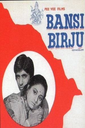 Watch Bansi Birju Online