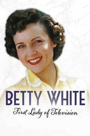 Watch Betty White: First Lady of Television Online