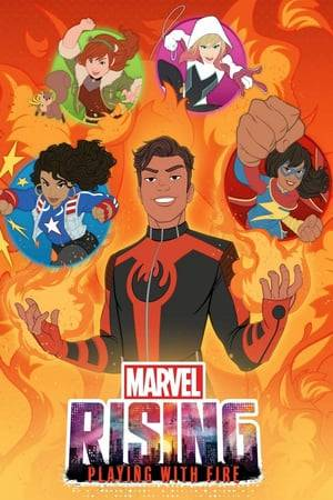 Watch Marvel Rising: Playing with Fire Online