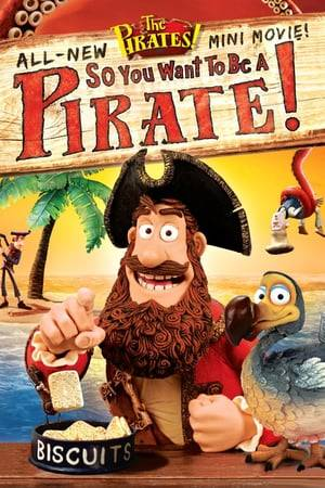 Watch So You Want To Be A Pirate! Online