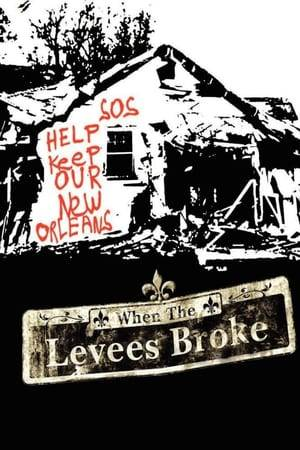 Watch When the Levees Broke: A Requiem in Four Acts Online