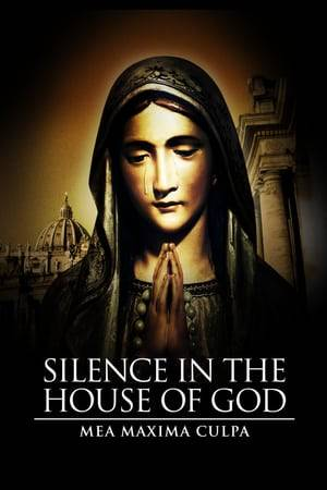 Watch Mea Maxima Culpa: Silence in the House of God Online
